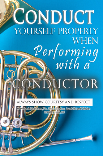 Conduct yourself Properly- Posters for the Band Room