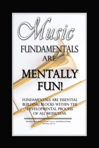 Music Fundamentals are Mentally Fun