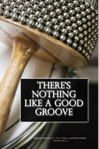 There's Nothing Like a Good Groove