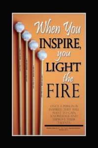 When You Inspire you Light the Fire