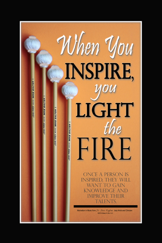 When you Inspire you Light the Fire- Music Posters for the Classroom