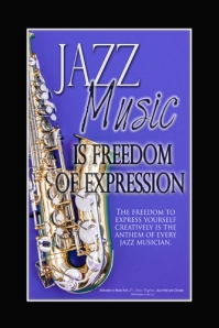 Jazz Music is Freedom of Expression