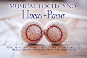 Musical Focus is no Hocus-Pocus