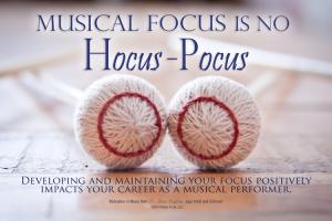 Musical Focus is no Hocus-Pocus