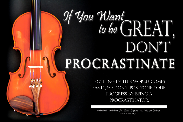 Don't Procrastinate Music Poster for Classrooms