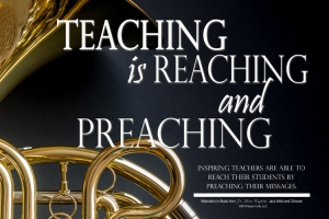 Teaching is Reaching and Preaching